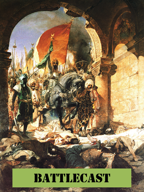Show 20: Total Jihad – Fetih 1453 and the Last Battle of Constantinople